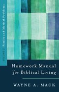 Homework Manual For Biblical Living (Vol 2) Paperback