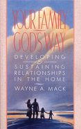 Your Family/God's Way Paperback