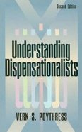 Understanding Dispensationalists Paperback