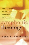 Symphonic Theology Paperback