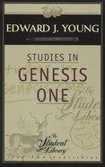 Studies in Genesis One Paperback