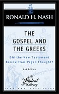 The Gospel and the Greeks (2nd Edition) Paperback