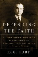 Defending the Faith Paperback