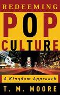 Redeeming Pop Culture Paperback