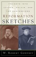 Reformation Sketches Paperback