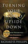 Turning Your World Upside Down Paperback