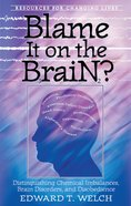 Blame It on the Brain? Paperback