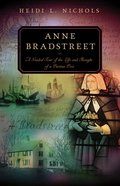 Anne Bradstreet (Guided Tour Series)
