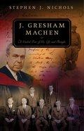 J Gresham Machen (Guided Tour Series) Paperback