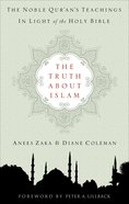The Truth About Islam Paperback