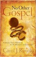 No Other Gospel Paperback