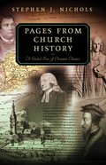 Pages From Church History (Guided Tour Series) Paperback