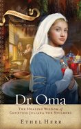 Dr Oma (Chosen Daughters Series)
