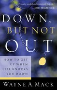 Down But Not Out Paperback
