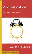 Procrastination: First Steps to Change (Resources For Changing Lives Series) Booklet
