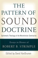 The Pattern of Sound Doctrine Paperback