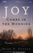 Joy Comes in the Morning Paperback