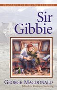 Sir Gibbie (Classics For Young Readers Series) Paperback
