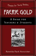 Faerie Gold (Classics For Young Readers Series) Paperback