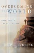 Overcoming the World Paperback