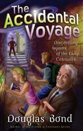The Accidental Voyage (Mr Pipes Books Series) Paperback