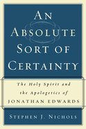 An Absolute Sort of Certainty Paperback