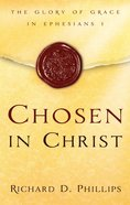 Chosen in Christ