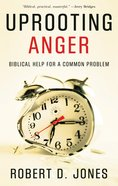 3idd4L: Uprooting Anger: Biblical Help For a Common Problem (31-day Devotionals For Life Series) Paperback