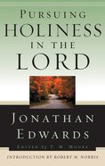 Pursuing Holiness in the Lord Paperback