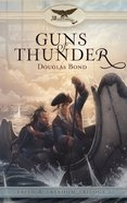 Guns of Thunder (#01 in Faith And Freedom Series) Paperback