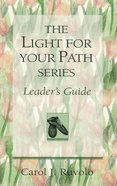Leaders Guide (Light For Your Path Series) Paperback