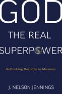 God the Real Superpower Paperback
