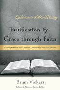 Justification By Grace Through Faith Paperback