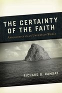 The Certainty of the Faith Paperback