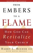 From Embers to a Flame (2008) Paperback