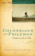 Colossians and Philemon (Living Word Series)