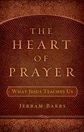 The Heart of Prayer Paperback