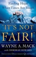 It's Not Fair! Paperback