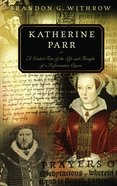 Katherine Parr Paperback
