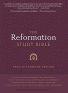 The ESV Reformation Study Bible (2nd Edition) Hardback