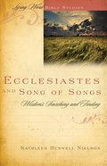 Ecclesiastes and Song of Songs (Living Word Series) Spiral