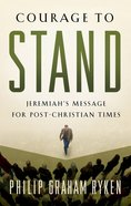 Courage to Stand Paperback