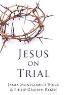 Jesus on Trial Paperback