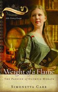 The Weight of a Flame (Chosen Daughters Series) Paperback