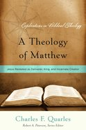 A Theology of Matthew (Explorations In Biblical Theology Series) Paperback