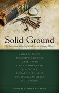 Solid Ground: The Inerrant Word of God in An Errant World Paperback