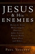 Jesus and His Enemies Paperback