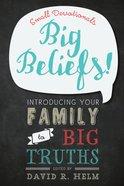 Big Beliefs! Paperback