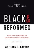 Black and Reformed (2nd Edition) Paperback