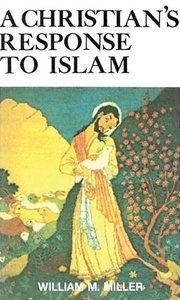 A Christian Response to Islam